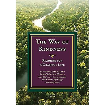 The Way of Kindness - Readings for a Graceful Life by Michael Leach -