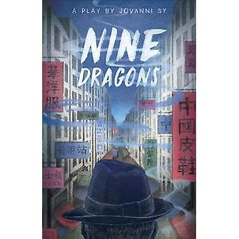 Nine Dragons by Nine Dragons - 9781772012040 Book