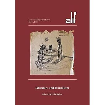 Alif 37 - Literature and Journalism by Hala Halim - 9789774168529 Book