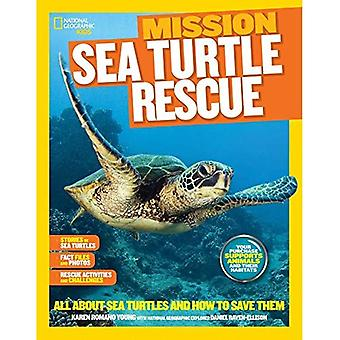 National Geographic Kids Mission: Sea Turtles Rescue (Mission: Animal Rescue)
