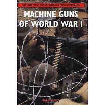 Ametralladoras de la guerra mundial I: vivir disparando armas militares clásicos en fotografías en color