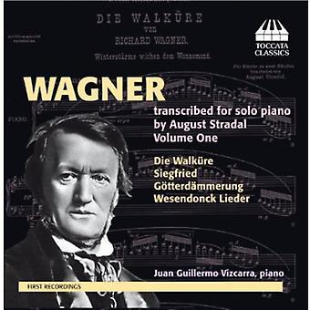 R. Wagner - Wagner: Transskriberet Solo klaver af August Stradel, Vol. 1 [CD] USA import