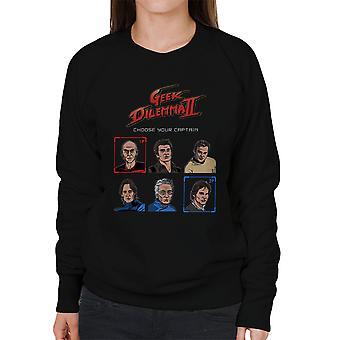 Geek Dilemma II vælge din kaptajn kvinders Sweatshirt
