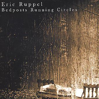 Eric Ruppel - Bedposts Running Circles [CD] USA import