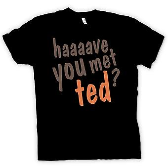 Mens T-shirt - Have You Met Ted