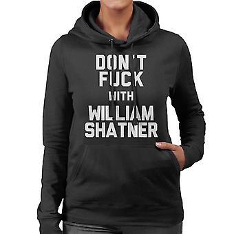 Dont neuken met William Shatner vrouwen de Hooded Sweatshirt