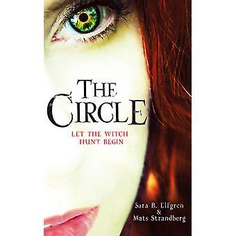 Der Kreis von Sara B. Elfgren - Mats Strandberg - 9780099568537 Buch