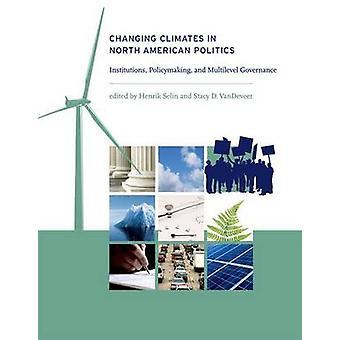 Changement de climats en Amérique du Nord politique - Institutions - Policyma