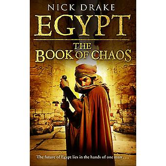 Egypt - The Book of Chaos by Nick Drake - 9780552152464 Book