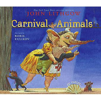 Carnival of the Animals by John Lithgow - 9780689867217 Book