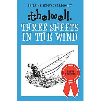 Three Sheets in the Wind by Norman Thelwell - 9780749017163 Book