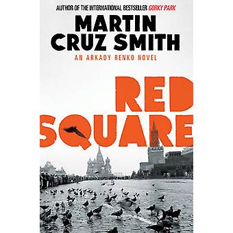 Red Square by Martin Cruz Smith - 9781471131103 Book