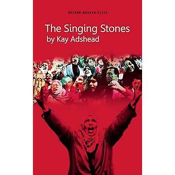 Die singenden Steinen von Kay Adshead - 9781783198641 Buch