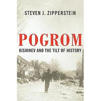 Pogrom - Kishinev and the Tilt of History by Steven J. Zipperstein - 9