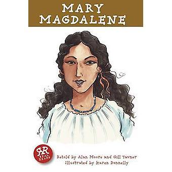 Mary Magdalene by Alan Moore - Gill Tavner - Karen Donnelly - 9781906