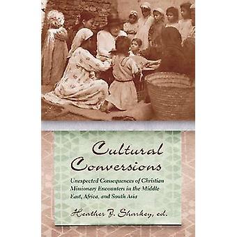 Kulturelle konverteringer - uventede konsekvenser av Christian Missionary