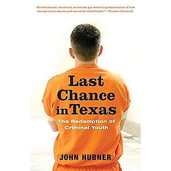 Dernière Chance au Texas: la rédemption de jeunes criminels