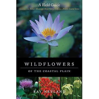 Fleurs sauvages de la plaine côtière: un Guide de terrain