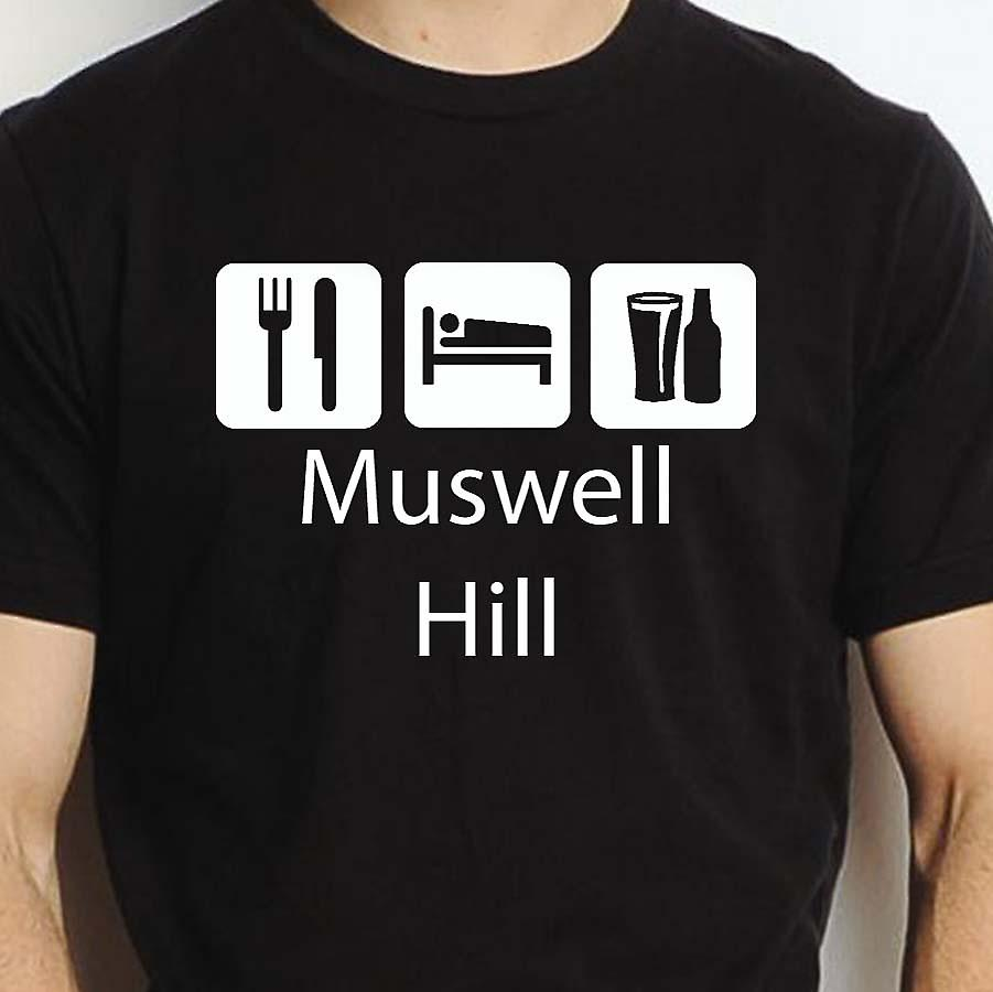 Eat Sleep Drink Muswellhill Black Hand Printed T shirt Muswellhill Town