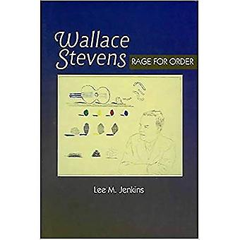 Wallace Stevens: Rage for Order