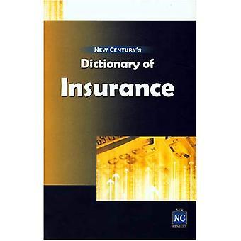 New Century's Dictionary of Insurance (Hardback)