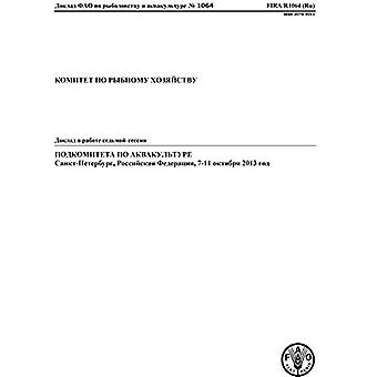 Rapport från den sjunde sessionen i underkommittén för vattenbruk (ryska): St. Petersburg, Ryssland...