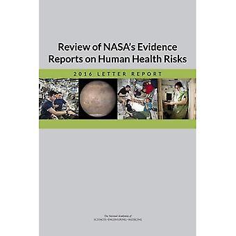 Gjennomgang av NASAS bevis rapporter om helserisiko: 2016 brev rapport