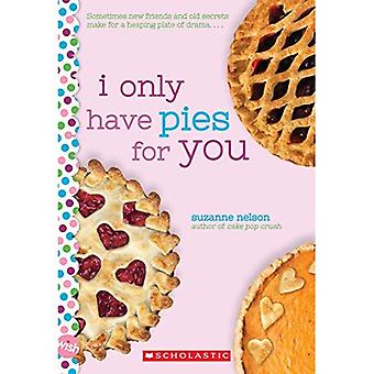 I Only Have Pies for You:� A Wish Novel (Wish)