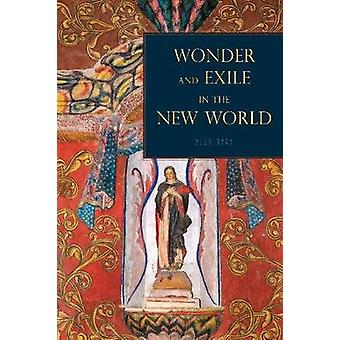 Wonder and Exile in the New World by Nava & Alex
