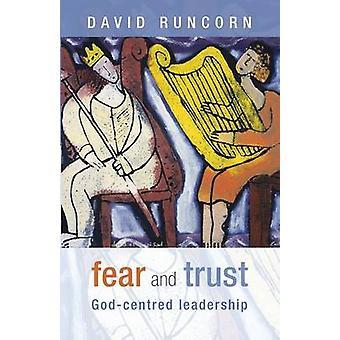 Frykt og tillit GodCentred ledelse Runcorn & David