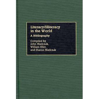 LiteracyIlliteracy no mundo de uma bibliografia por Hladczuk & John