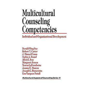 Mångkulturell rådgivning kompetenser individuella och organisatoriska utveckling av Sue & Derald Wing