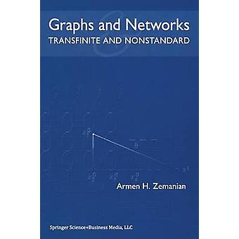 Graphs and Networks  Transfinite and Nonstandard by Zemanian & Armen H.