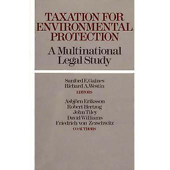 Besteuerung für Umweltschutz A multinationale Studie von Gaines & Sanford