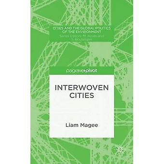 Interwoven Cities by Magee & Liam