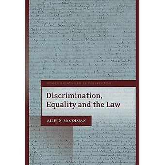 Discrimination Equality and the Law by McColgan & Aileen