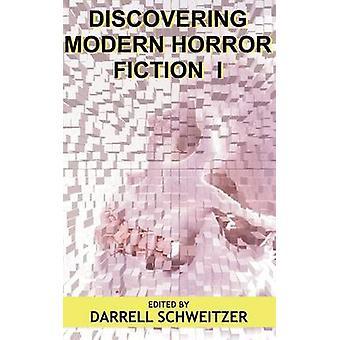 Att upptäcka Modern Skräcklitteratur av Schweitzer & Darrell