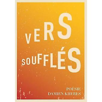 Vers Souffles by Kheres & Damien