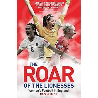 Roar of the Lionesses by Nick Parkinson