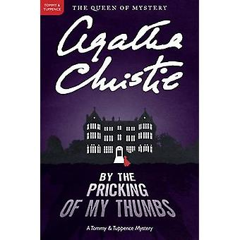 By the Pricking of My Thumbs by Agatha Christie - 9780062074331 Book