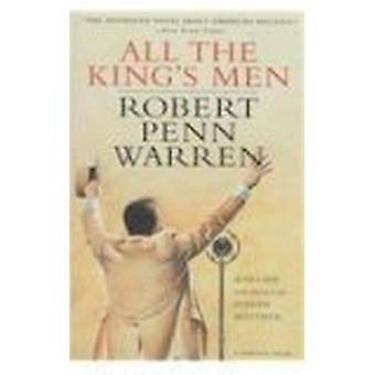 All the King's Men (2nd) by Robert Penn Warren - Joseph Blotner - 978
