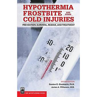 Hypothermia - Frostbite and Other Cold Injuries - Prevention - Surviva