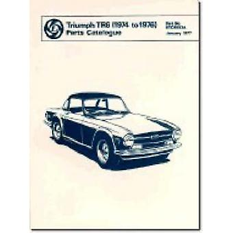 Triumph Parts Catalogue - Tr6 1974-76 - Part No. Rtc9093a by Brooklands