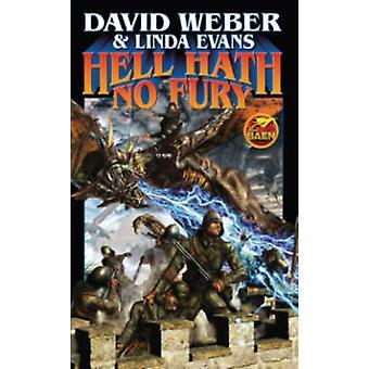 Hell Hath No Fury by David Weber - Linda Evans - 9781476781174 Book