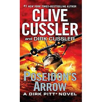 Poseidon's Arrow (large type edition) by Clive Cussler - Dirk Cussler