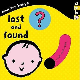 Amazing Baby - Lost and Found by Emma Dodd - 9781783708819 Book
