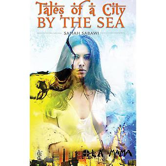 Tales of a City by the Sea by Samah Sabawi - 9781925005813 Book