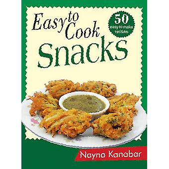Easy to Cook Snacks by Nayna Kanabar - 9788131911341 Book
