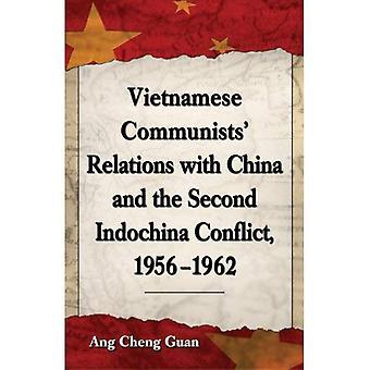 Vietnamesiske politikere forbindelsene med Kina og andre Indokina konflikten, 1956-1962