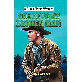 The Feud at Broken Man (A� Black Horse Western)